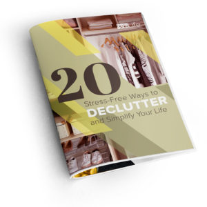 free guide 20 stress-free ways to declutter - download now!