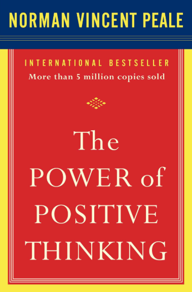 the power of positive thinking - a best-selling self-help book