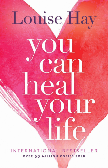 you can heal your life book cover - a best-selling self-help book